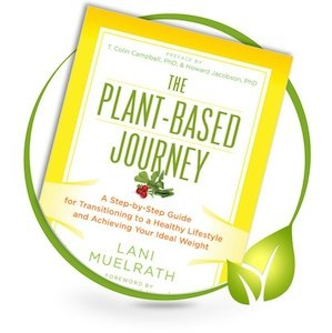 The Plant-Based Journey five steps to health